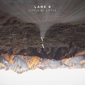 Lane 8: Little by Little