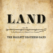 The Mallett Brothers Band: Land