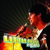Theo Von: Little People vs. Cats
