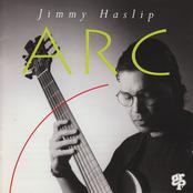 Jimmy Haslip: Arc