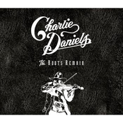 Charlie Daniels: The Roots Remain