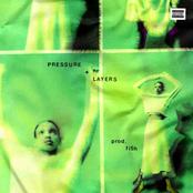 Pressure + Layers