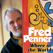 Fred Penner: Where In The World