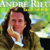 Andre Rieu: La Vie Est Belle