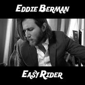 Eddie Berman: Easy Rider