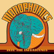 Monophonics: Into The Infrasounds