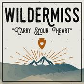 Wildermiss: Carry Your Heart