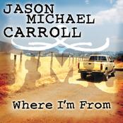 Jason Michael Carroll: Where I'm From