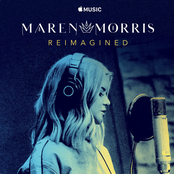 Maren Morris: Reimagined - Single