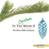 Glenn Miller Orchestra: In The Christmas Mood II