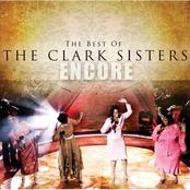 The Clark Sisters: Encore