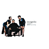 Incognito: 100° and Rising