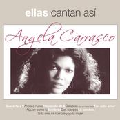 Angela Carrasco: Ellas Cantan Asi