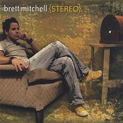 Brett Mitchell: Stereo