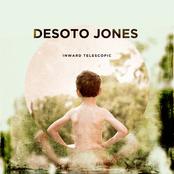 Desoto Jones: Inward Telescopic