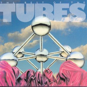 The Tubes: Best Of