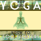 Yoga To Foo Fighters