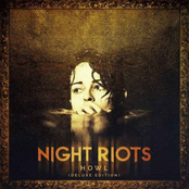 Night Riots: Howl (Deluxe Edition)