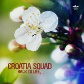 Croatia Squad: Back to Life