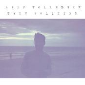 Leif Vollebekk: Twin Solitude