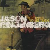 Jason Ringenberg: Best Tracks And Side Tracks 1979 - 2007