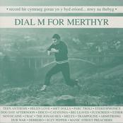 Dial M For Merthyr