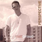 Matt Giraud: Perspective