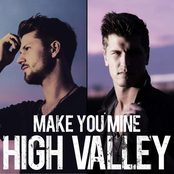 High Valley: Make You Mine