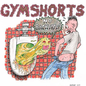 Gymshorts: No Backsies!