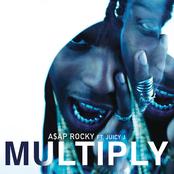 Multiply (feat. Juicy J) - Single