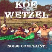 Koe Wetzel: Noise Complaint