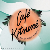 Café Kitsuné Mixed by Young Franco (DJ Mix)