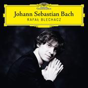 Rafal Blechacz: Johann Sebastian Bach