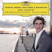 Jan Lisiecki: Chopin: Works For Piano & Orchestra