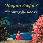 Renata Zeiguer: Faraway Business