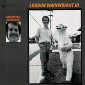 Loudon Wainwright III: Attempted Mustache