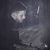 Never Born To Love