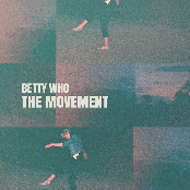 Betty Who: The Movement