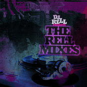 DJ Rell Presents The Rell-Mixes