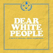 Dear White People (A Netflix Original Series Soundtrack)