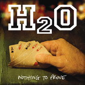 H20: Nothing To Prove