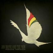 Jon Wayne And The Pain: Follow Through