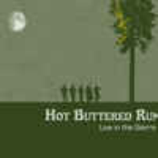 Hot Buttered Rum: Live In The Sierra
