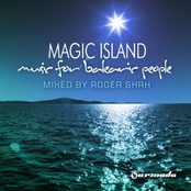 Magic Island: Music For Balearic People (Mixed By Roger Shah)
