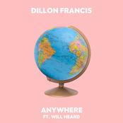 Dillon Francis: Anywhere