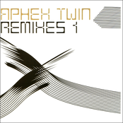 Aphex Twin Remixes, Volume 1