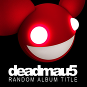 Deadmau5: Random Album Title
