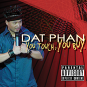 Dat Phan: You Touch, You Buy