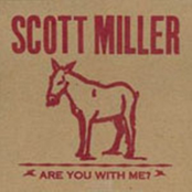 Scott Miller: Are You With Me?