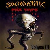 Sociopathic Mixtape, Vol. 3